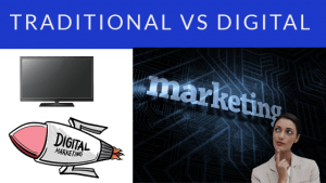A comparison between traditional and digital marketing