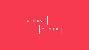 Direct Close